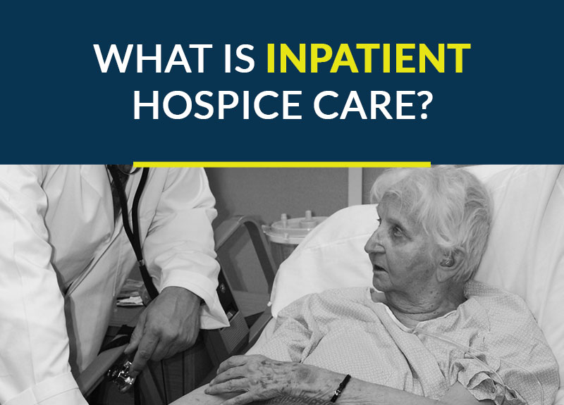 what is inpatient hospice care?